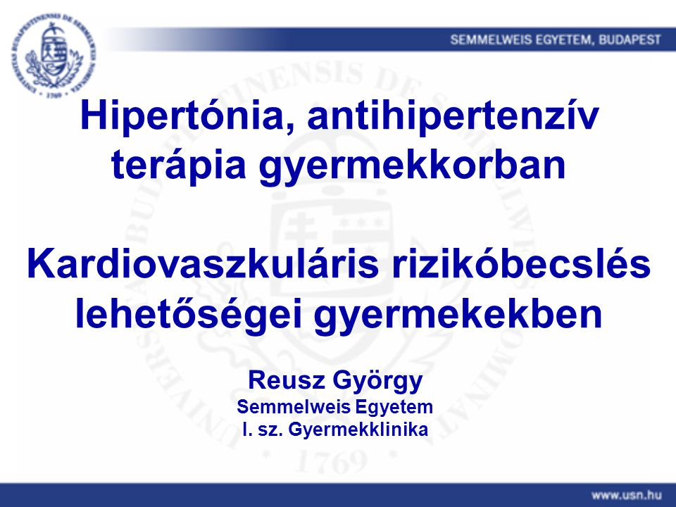 hipertónia kezelése gyermekeknél ajánlások értágító gyógyszerek magas vérnyomásért